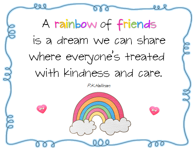 Rainbow of Friends Quote